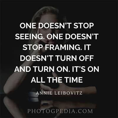 Annie Leibovitz Quotes 3