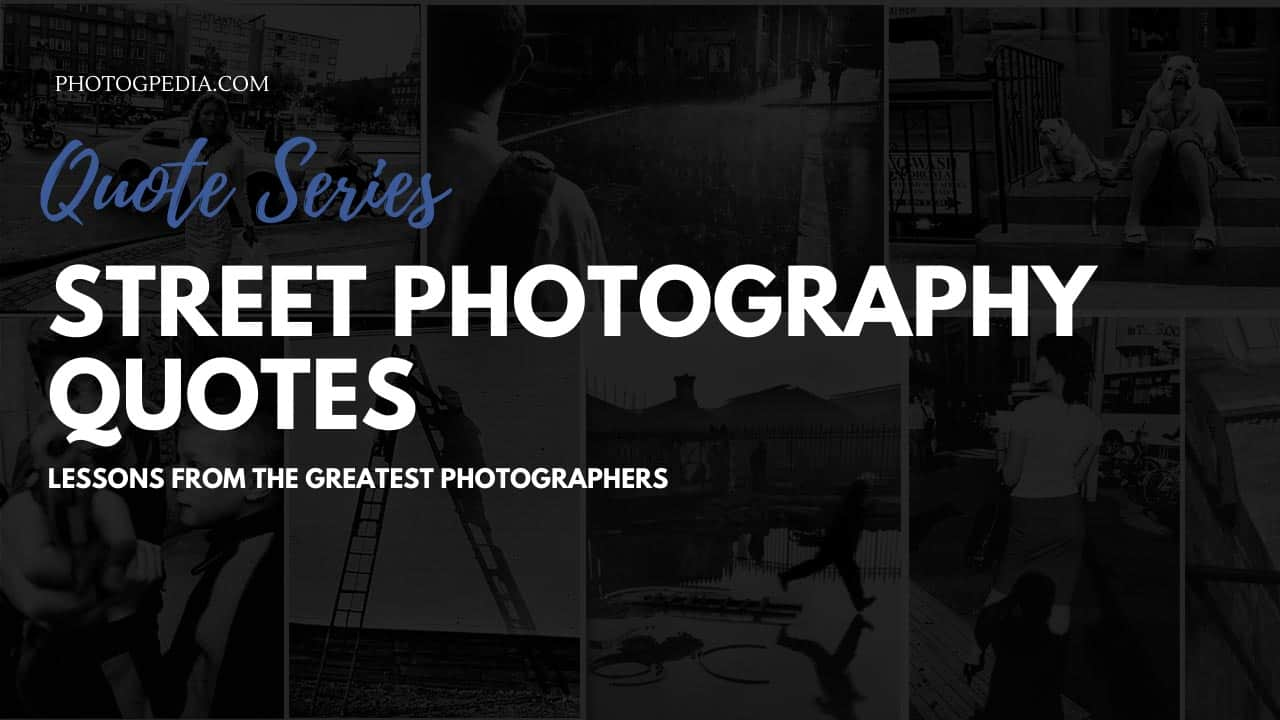 Street Photography Quotes Feature