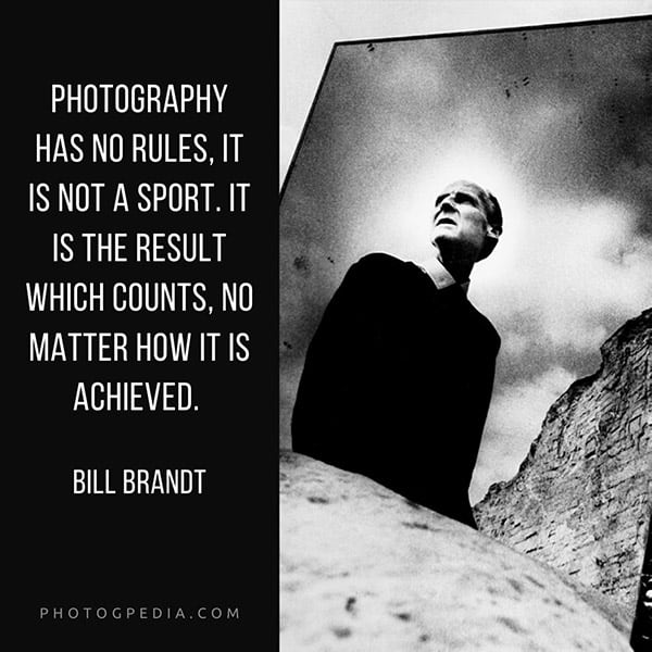 Photography Quotes, Bill Brandt