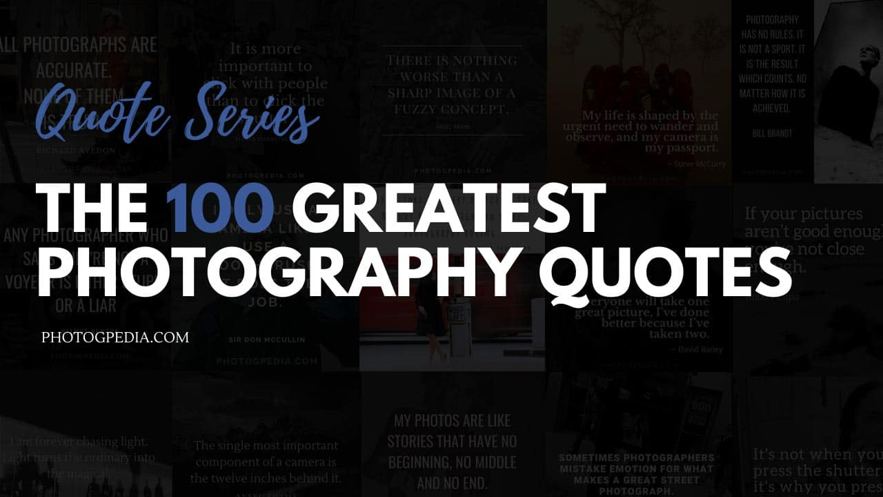 Greatest Photography Quotes Feature