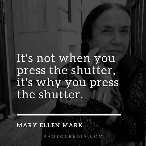 Photography Quotes, Mary Ellen
