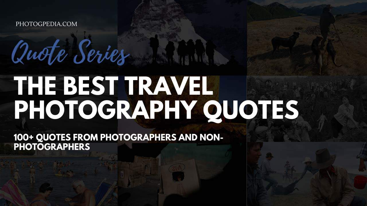 Travel Photography Quotes