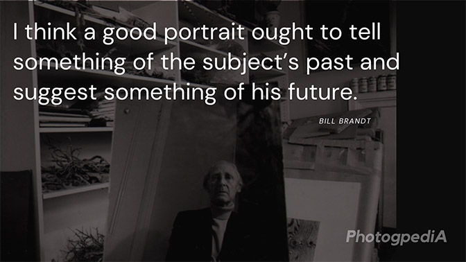 Bill Brandt Quotes 1