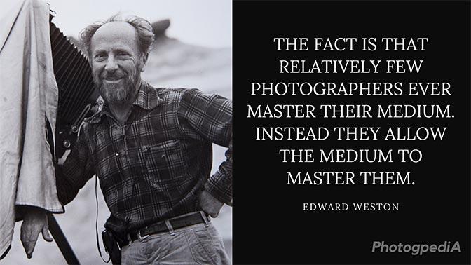 Edward Weston Quotes 2