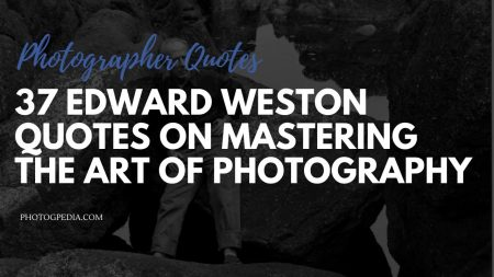 Edward Weston Quotes