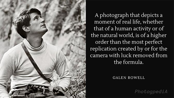 Galen Rowell Quotes 1