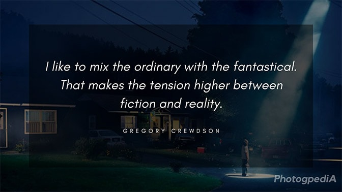 Gregory Crewdson Quotes 2