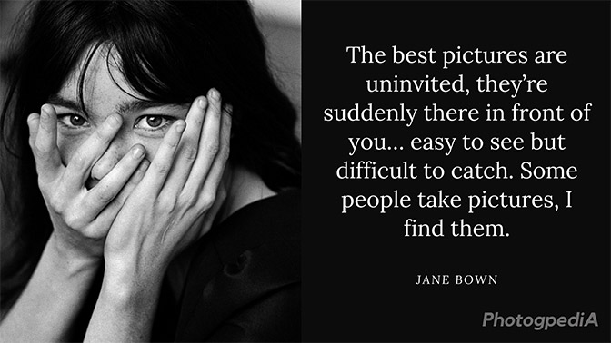 Jane Bown Quotes 1
