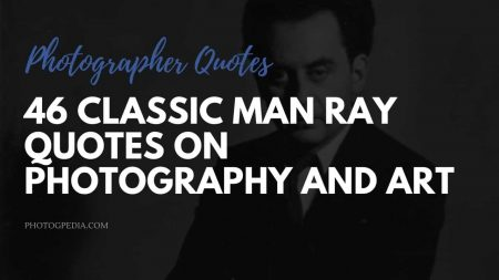 Man Ray Quotes