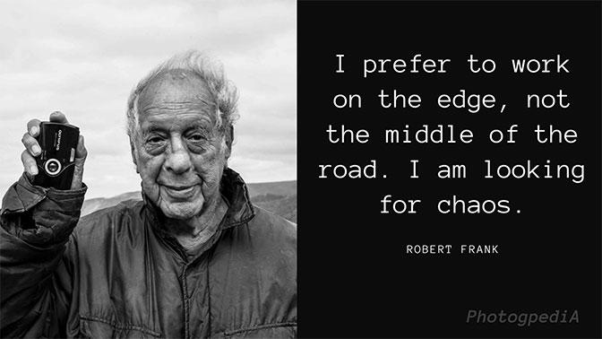 Robert Frank Quotes 2