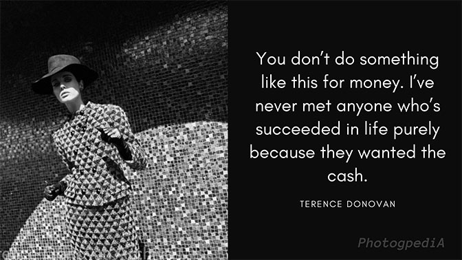 Terence Donovan Quotes 1