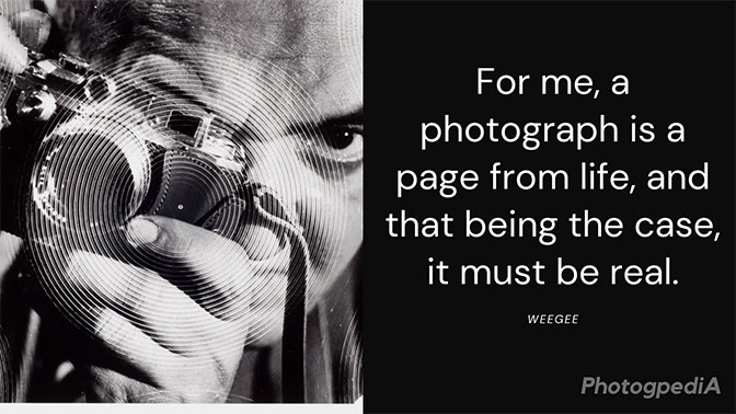 Weegee Quotes 2