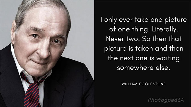 William Eggleston Quotes 2