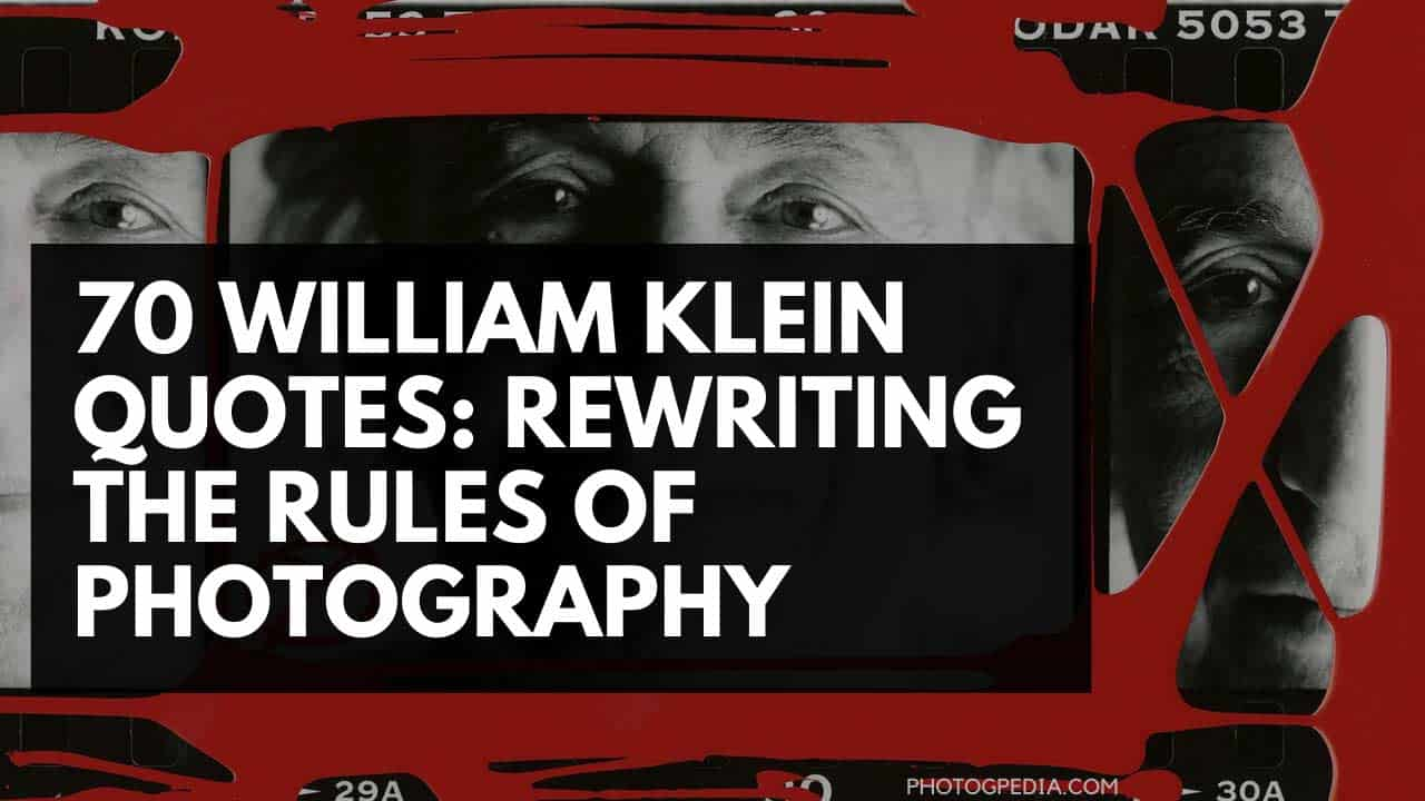 William Klein Quotes