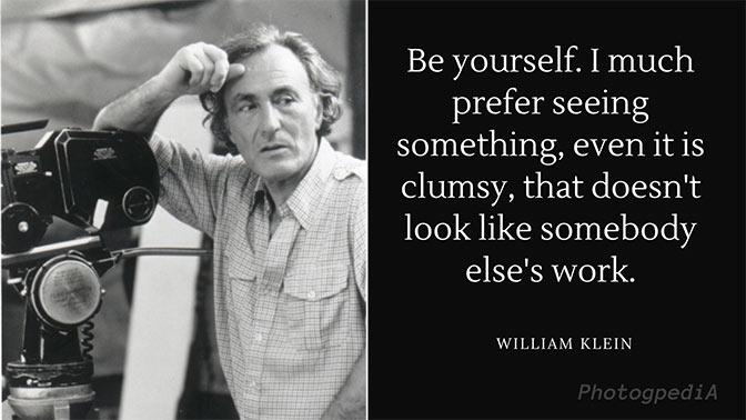 William Klein Quotes 1