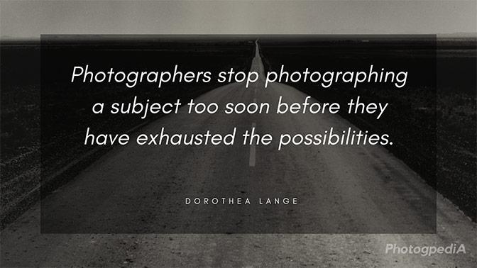 Dorothea Lange Quotes 2