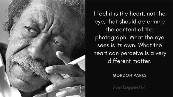 Gordon Parks Quotes 2