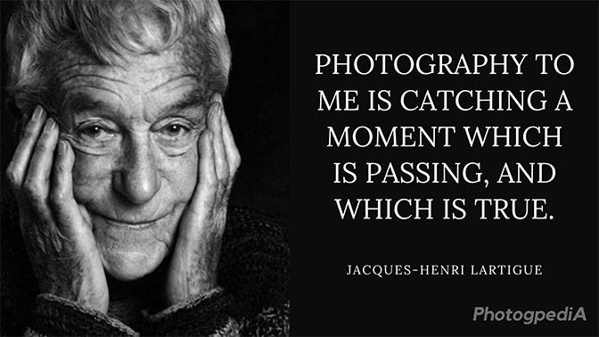 Jacques-Henri Lartigue Quotes 1