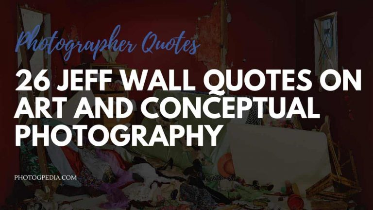 Jeff Wall Quotes