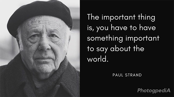 Paul Strand Quotes 1