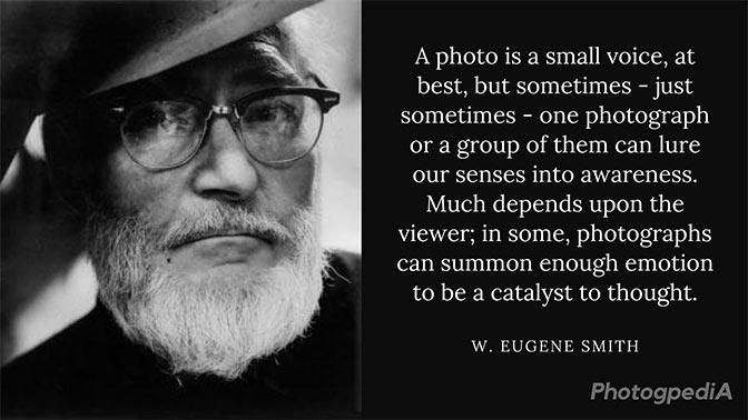 W Eugene Smith Quotes 1