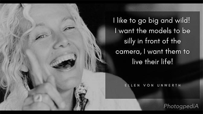 Ellen Von Unwerth Quotes 1