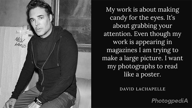 David LaChapelle Quotes 1
