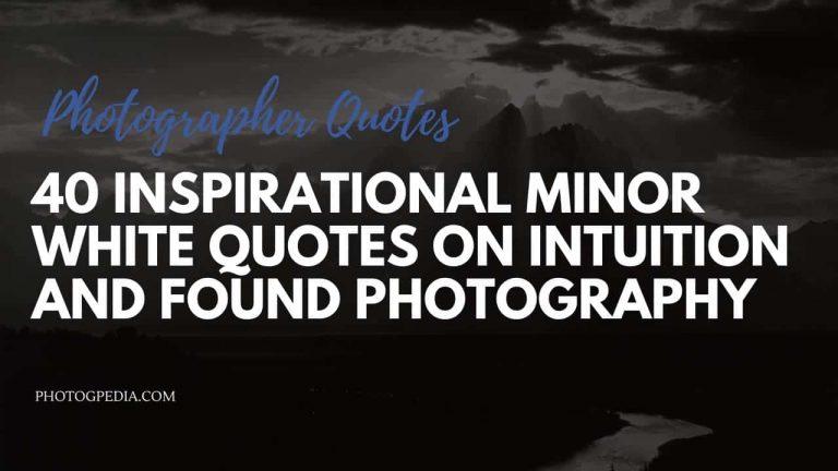 Minor White Quotes